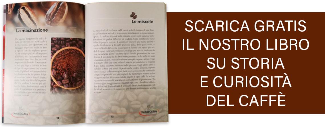 Scarica il nostro libro di storia e curiosità sul caffè